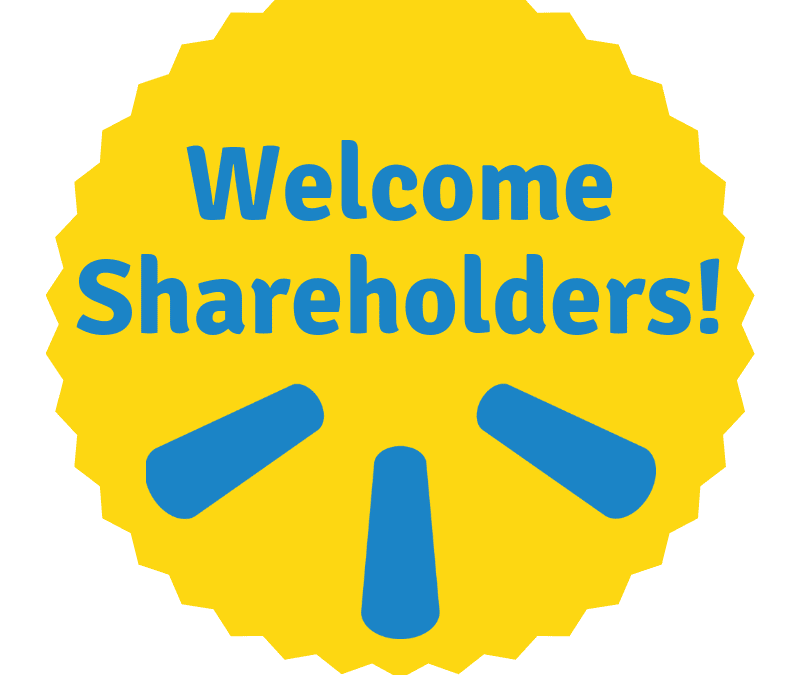 Welcome Wal-Mart Shareholders